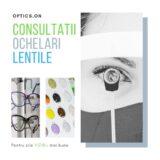Consultatii-Lentile-Ochelari